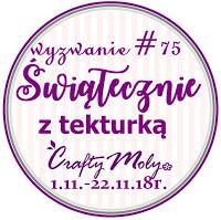 http://craftymoly.blogspot.com/2018/11/wyzwanie-75-swiatecznie-z-tekturka.html