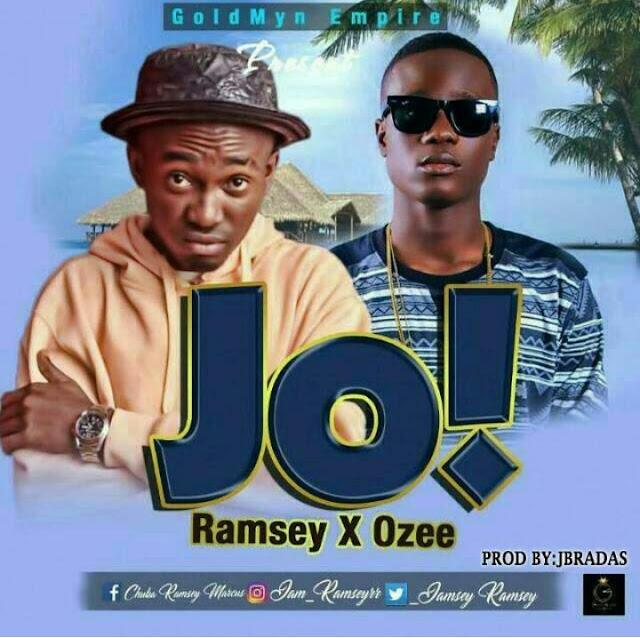 MUSIC: Ramsey ft. Ozee - JO