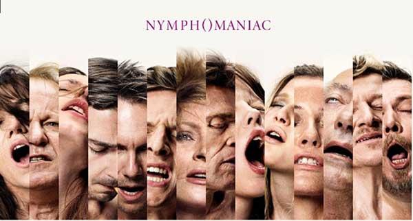 """Nymphomaniac"""