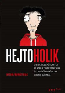 HEJTOHOLIK - Michał Wawrzyniak