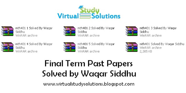 MTH401 Final Term Past Papers Solved files by Waqar Siddhu Preview