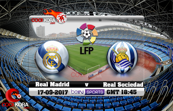 مشاهدة مباراة ريال سوسيداد وريال مدريد اليوم 17-9-2017 في الدوري الأسباني