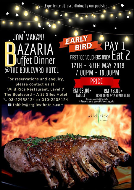 Buffet Ramadan KL 2019 - Bazaria Buffet Dinner At The Boulevard St Giles Hotel