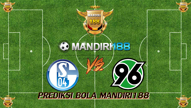 AGEN BOLA - Prediksi Schalke 04 vs Hannover 96 22 Januari 2018