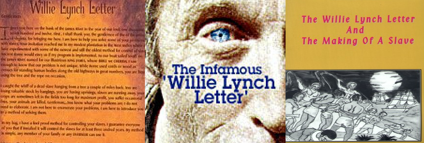 willie lynch essay Essay & discussion  gender a brutal guide to breaking the enslaved african the document called the willie lynch doctrine was distributed to all the other.