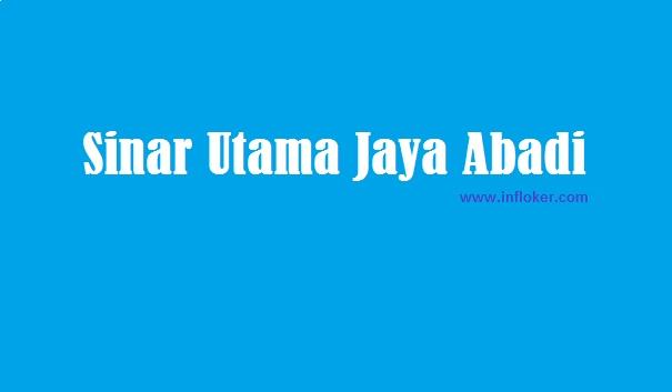 Lowongan Kerja Tangerang PT. Sinar Utama Jaya Abadi (INFLOKER)