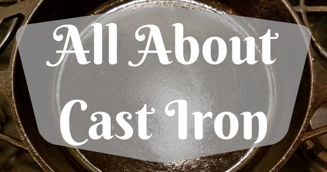 Basics Of Cast Iron