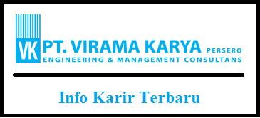 Lowongan Pekerjaan PT Virama Karya (Persero)