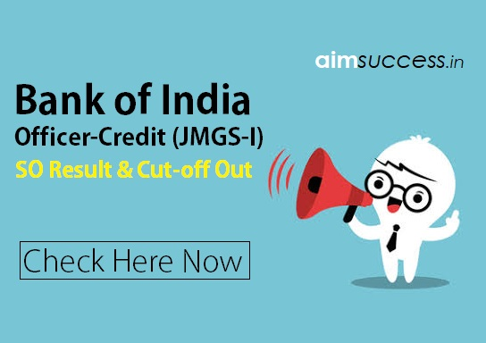 Bank of India SO Result, Cut-off Out: Check Here