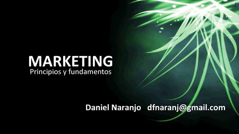 Marketing: Principios y fundamentos – Daniel Naranjo