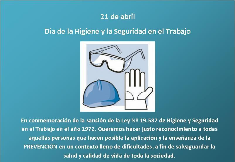 Día de la Higiene y Seguridad en el Trabajo - 21 de Abril