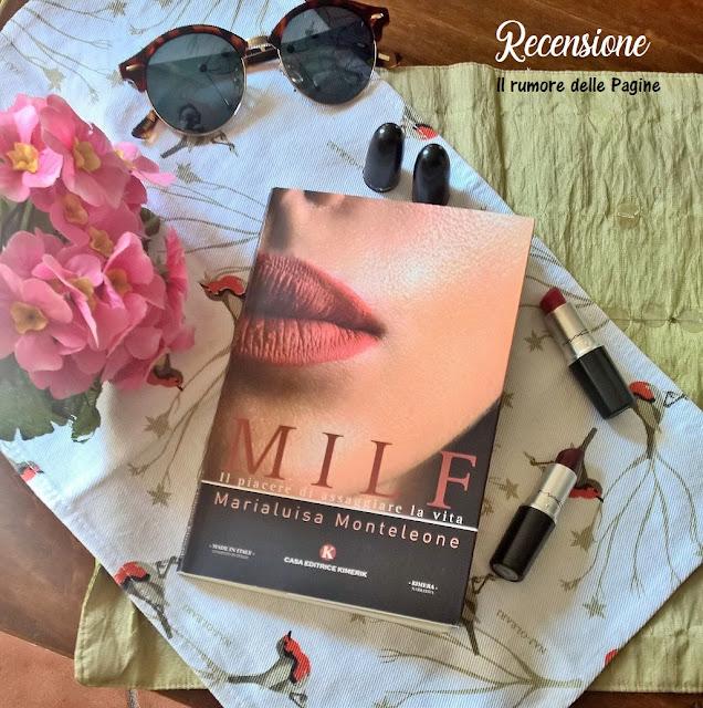Recensione - Milf. Il piacere di assaggiare la vita