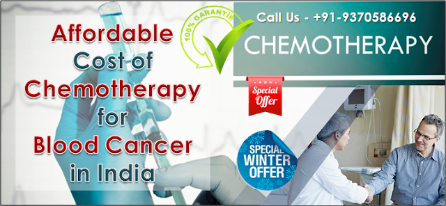 Affordable cost of Chemotherapy for blood cancer in India