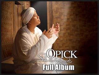 Kumpulan Lagu Opick Full Album Shollu Ala Muhammad