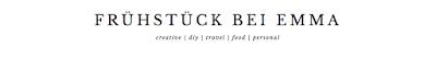 Frühstück bei Emma - Kreativblog für DIY - Travel - Food - Lifestyle