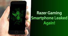 Razer Gaming Smartphone Leaked Again!