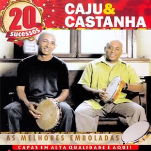 Baixar CD - Caju e Castanha - As 20 Melhores