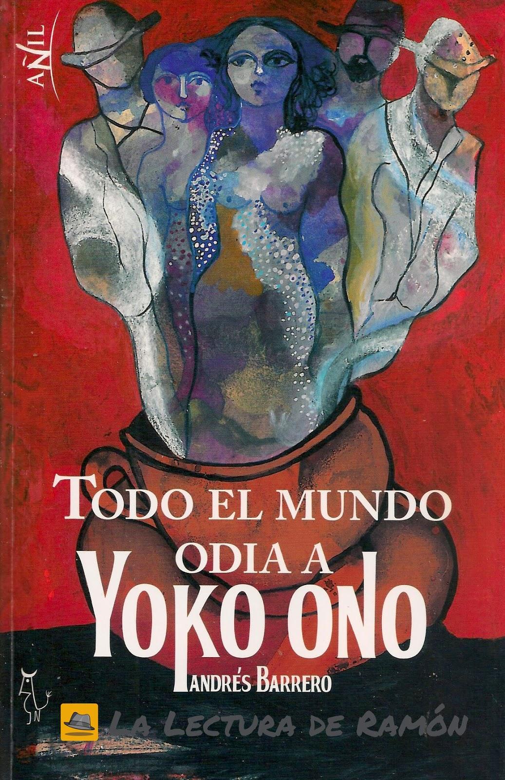 """Re-Sorteo Tercer Aniversario: """"Todo el mundo odia a Yoko Ono"""" CERRADO"""