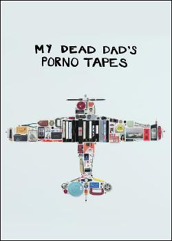 Fitas Pornôs do Meu Pai Morto Dublado