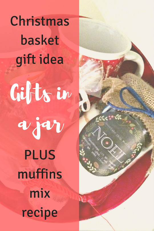Christmas basket - gift in a jar - muffins recipe