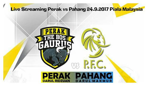 Live Streaming Perak vs Pahang 24 September 2017 Piala Malaysia