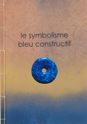symbolisme bleu, symbolisme bleu constructif, sens, art authentique, reliés, interdépendants, humanisme,