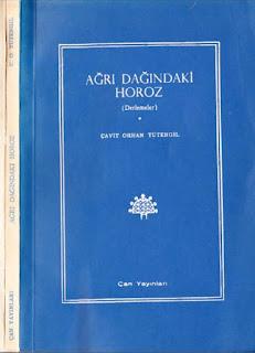 Cavit Orhan Tütengil - Ağrı Dağındaki Horoz