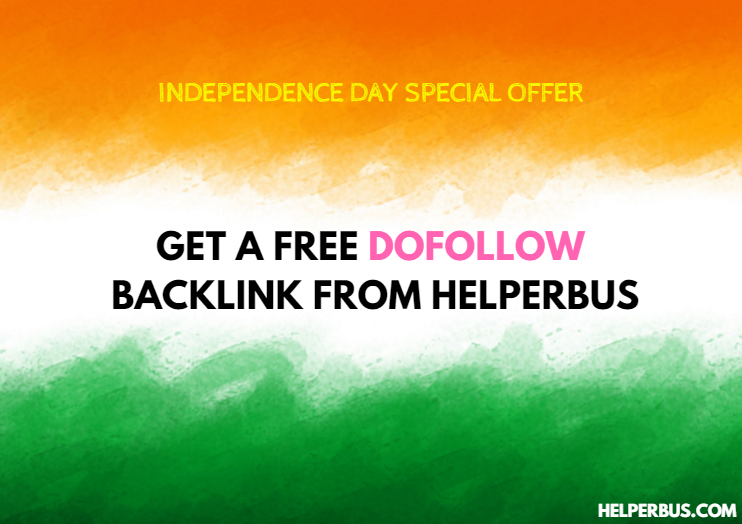 Independence Day Offer: Get A Free Dofollow Backlink From HelperBus(Expired)