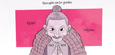 An old woman leans forward under a blanket. Text reads: These apples are for grandma. Big eyes, long nose, sharp teeth.