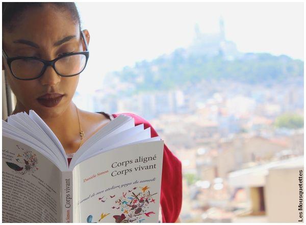 Livre Corps aligné Corps vivant, Journal de mes ateliers yoga du samedi, Danièle Simon