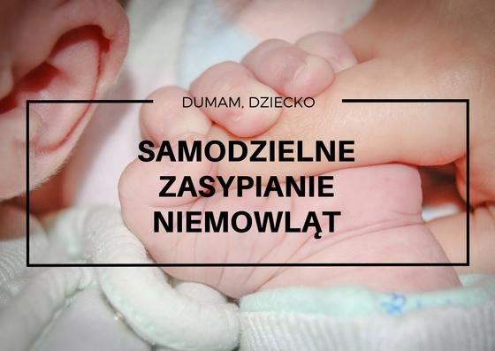 Samodzielne zasypianie niemowlaka - mit czy hit?