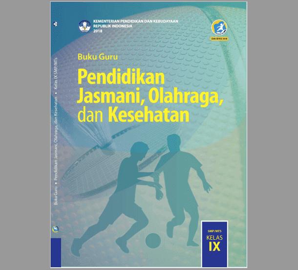 Buku Guru PJOK Kelas IX (9) SMP-MTs Revisi 2018 Kurikulum 2013