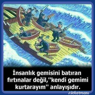 aynı gemideyiz, gemi, gemi batmamalı, insanlık gemisi, kar, kâr, kendi gezimiz, resimli mesajlar, resimli sözler, zarar,