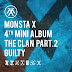 MONSTA X - THE CLAN pt.2 'GUILTY'