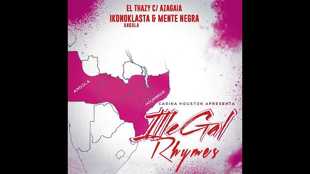 El Thazy, Azagaia, Ikonoklasta & Mente Negra - Illegal Rhymes ( RAP 2018 )