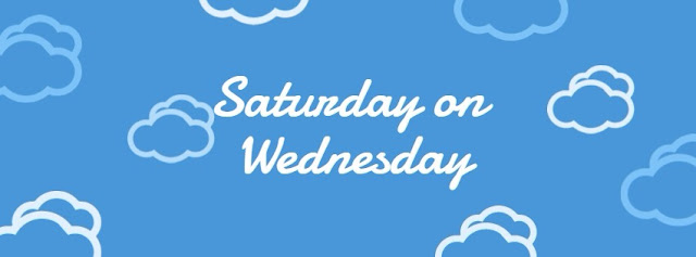 Saturday On Wednesday Tag