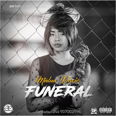 Málua Dácio - Funeral ( Kizomba 2018 ) [ Download ]