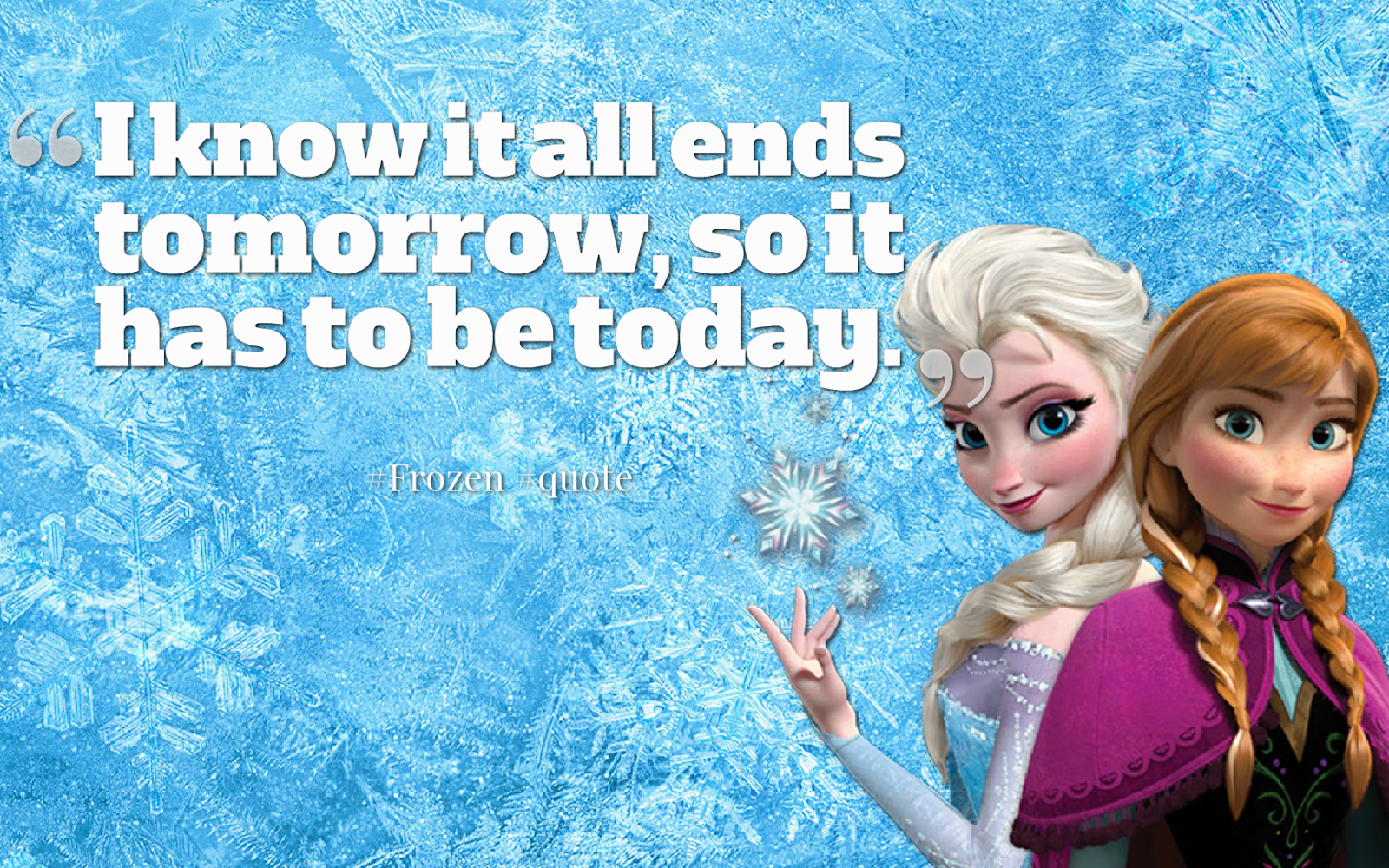 15 Heart-Warming Quotes from \'Frozen\' ~ Everything ELICOS Course