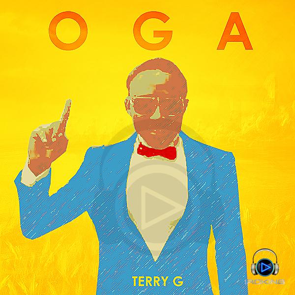 Terry G - Oga