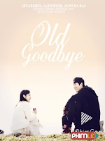 Old Goodbye