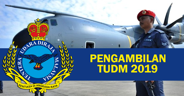 Jawatan Kosong di Tentera Udara DiRaja Malaysia TUDM 2019
