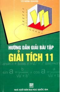 Hướng Dẫn Giải Bài Tập Giải Tích 11 - Vũ Ninh Giang
