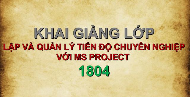 Khai giảng thành công lớp MS Project 1804
