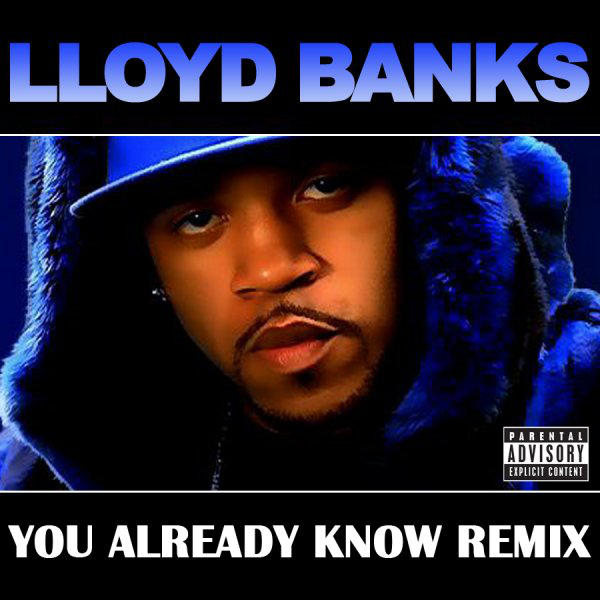 Lloyd Banks - You Already Know (Remix) - Single Cover