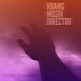 Ruang Musik Director - Bila Rasa Itu Telah Sirna on iTunes