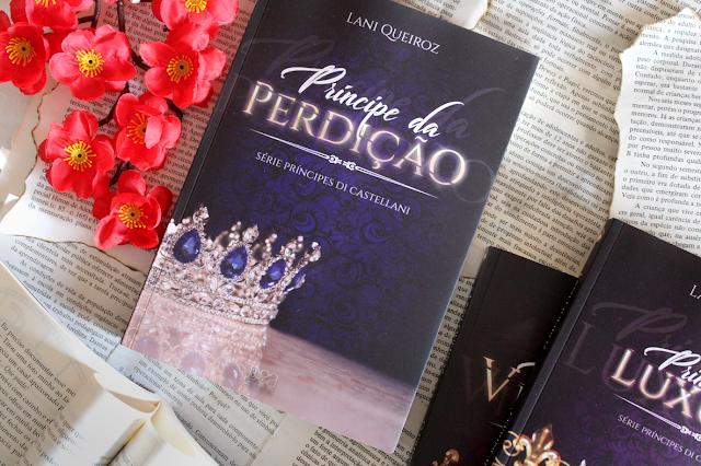 Príncipe da Perdição - Príncipes Di Castellani #03 - Lani Queiroz