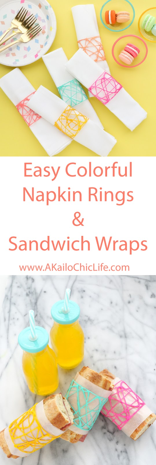 DIY Colorful and Inexpensive napkin rings and sandwich wraps using hot glue! Hot Glue crafts - Summer - party idea - party food - colorful - custom color - custom party idea - summer party - craft idea