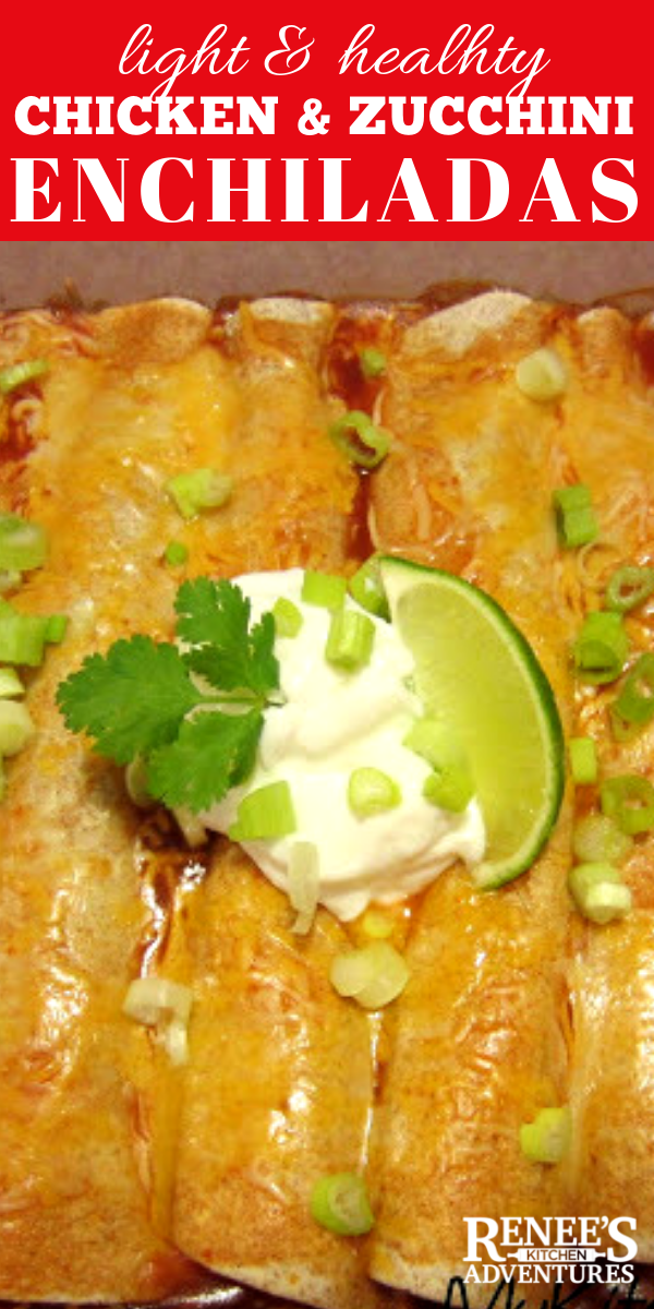 Chicken and Zucchini Enchiladas pin