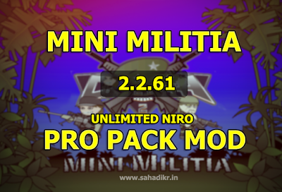 MINI MILITIA PRO PACK MOD 2.2.61 + Unlimited jetpack mod FOR NON ROOTED USERS