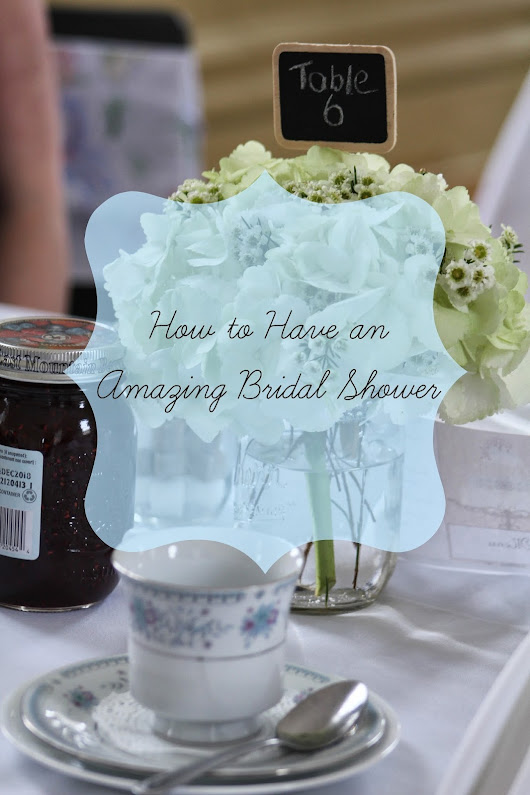 Something Blogged: How to Have an Amazing Bridal Shower